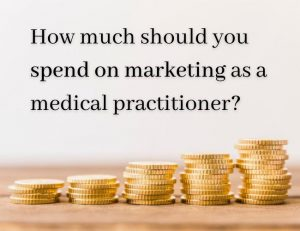 eBook- How Much Should You Spend on Marketing as a Medical Practitioner
